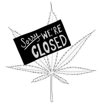 "Marijuana leaf with a ""Closed for Business"" sign on it"
